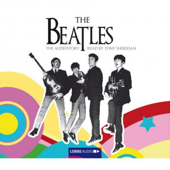 The Beatles - The Audiostory (English Version) - Thomas Bleskin
