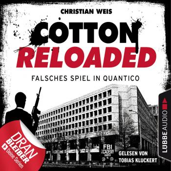 Jerry Cotton, Cotton Reloaded, Folge 53: Falsches Spiel in Quantico - Serienspecial (Ungekürzt) - Christian Weiß