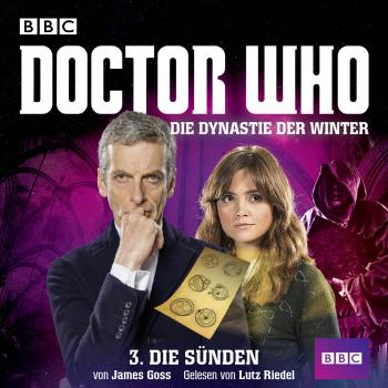 Doctor Who, Die Dynastie der Winter, Teil 3: Die Sünden - James  Goss
