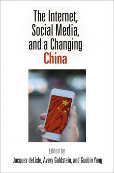 The Internet, Social Media, and a Changing China - Отсутствует