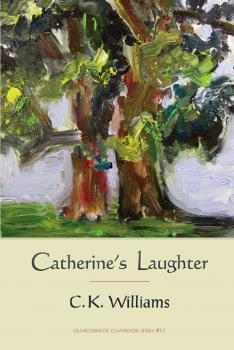 Catherine's Laughter - C. K. Quarternote Chapbook Series