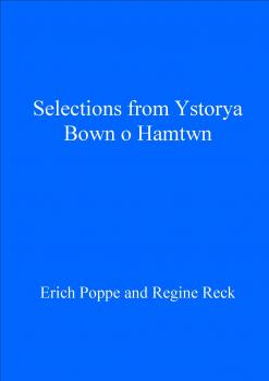 Selections from Ystorya Bown o Hamtwn - Отсутствует Library of Medieval Welsh Literature