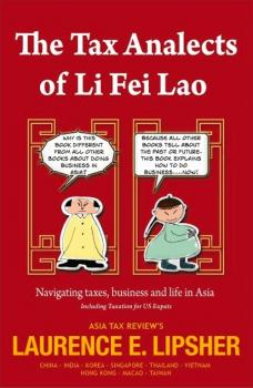The Tax Analects of Li Fei Lao - Laurence E. 'Larry'