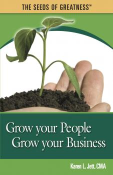 Grow Your People, Grow Your Business - Karen Jett