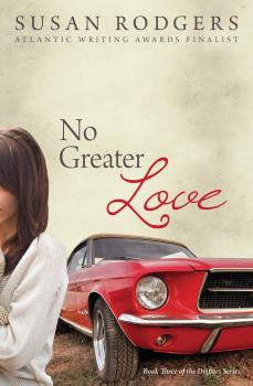 No Greater Love - Susan Rodgers