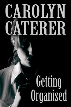 Getting Organised - Carolyn Caterer