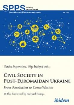 Civil Society in Post-Euromaidan Ukraine - Отсутствует