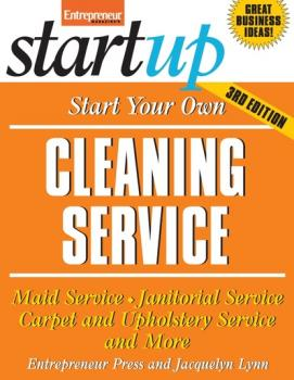 Start Your Own Cleaning Service - Entrepreneur Press StartUp Series