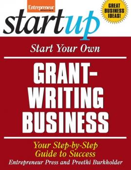 Start Your Own Grant-Writing Business - Entrepreneur Press StartUp Series