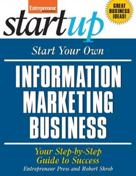Start Your Own Information Marketing Business - Entrepreneur Press StartUp Series
