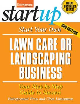 Start Your Own Lawncare and Landscaping Business - Entrepreneur Press StartUp Series