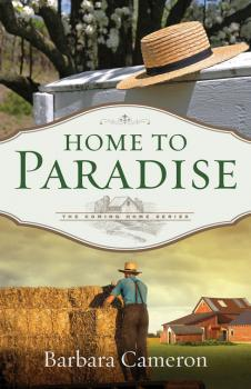 Home to Paradise - Barbara Cameron The Coming Home Series