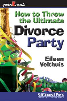 How to Throw the Ultimate Divorce Party - Eileen Velthuis quickEreads Series