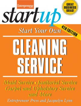 Start Your Own Cleaning Service - Jacquelyn Lynn StartUp Series