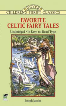 Favorite Celtic Fairy Tales - Joseph Jacobs Dover Children's Thrift Classics
