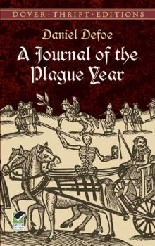 A Journal of the Plague Year - Daniel Defoe Dover Thrift Editions