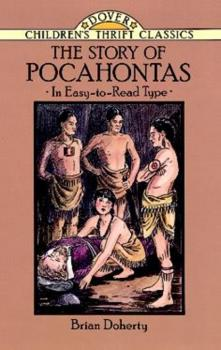 The Story of Pocahontas - Brian  Doherty Dover Children's Thrift Classics