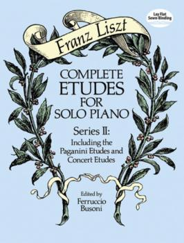 Complete Etudes for Solo Piano, Series II - Ференц Лист Dover Music for Piano