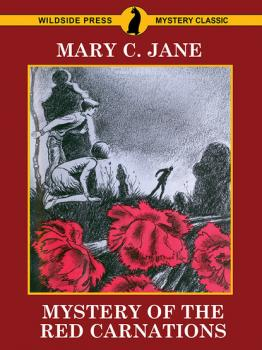 Mystery of the Red Carnations - Mary C. Jane