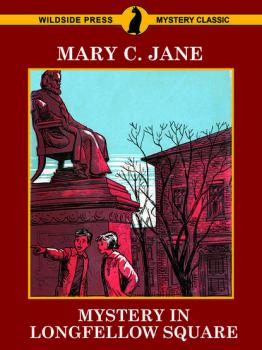 Mystery in Longfellow Square - Mary C. Jane