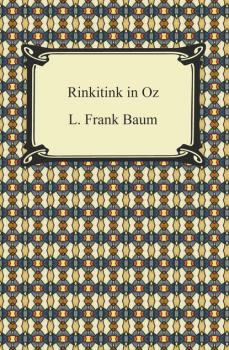 Rinkitink in Oz - Лаймен Фрэнк Баум