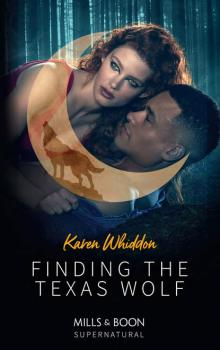 Finding The Texas Wolf - Karen  Whiddon