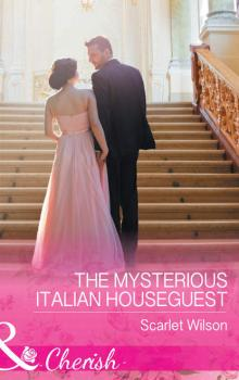 The Mysterious Italian Houseguest - Scarlet  Wilson