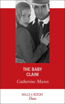 The Baby Claim - Catherine Mann