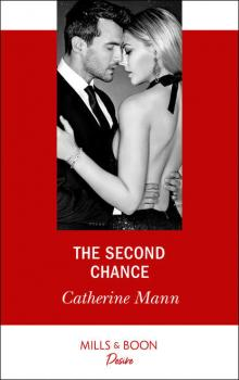 The Second Chance - Catherine Mann