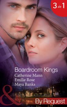 Boardroom Kings: Bossman's Baby Scandal - Catherine Mann