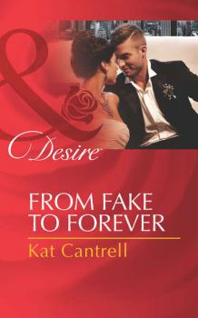 From Fake to Forever - Kat Cantrell