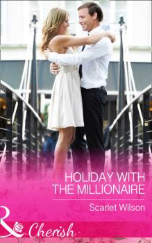 Holiday With The Millionaire - Scarlet  Wilson