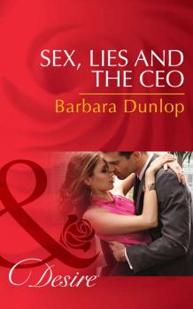 Sex, Lies and the CEO - Barbara Dunlop