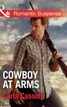 Cowboy At Arms - Carla  Cassidy