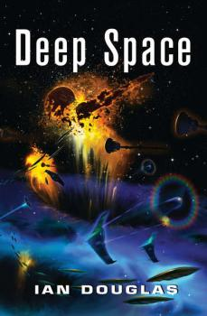 Deep Space - Ian  Douglas