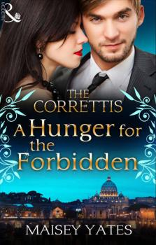 A Hunger for the Forbidden - Maisey Yates