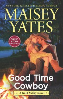 Good Time Cowboy - Maisey Yates