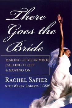 There Goes the Bride - Rachel Safier