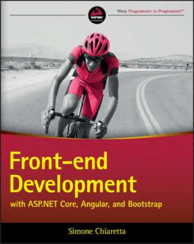 Front-end Development with ASP.NET Core, Angular, and Bootstrap - Группа авторов