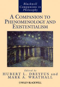 A Companion to Phenomenology and Existentialism - Hubert Dreyfus L.