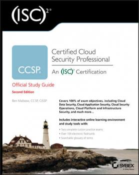 CCSP (ISC)2 Certified Cloud Security Professional Official Study Guide - Ben  Malisow