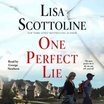One Perfect Lie - Lisa Scottoline