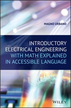 Introductory Electrical Engineering With Math Explained in Accessible Language - Magno Urbano