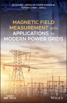Magnetic Field Measurement with Applications to Modern Power Grids - Jian Li