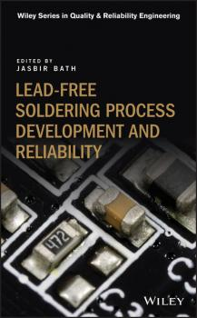 Lead-free Soldering Process Development and Reliability - Группа авторов