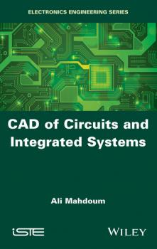 CAD of Circuits and Integrated Systems - Ali Mahdoum