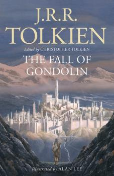 The Fall of Gondolin - J. R. R. Tolkien