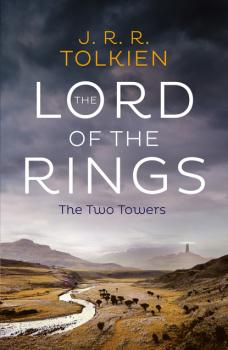The Two Towers - J. R. R. Tolkien The lord of the rings