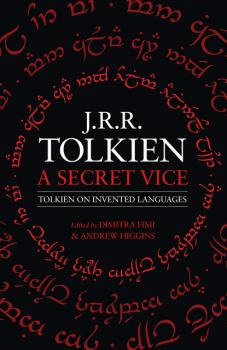 A Secret Vice - J. R. R. Tolkien