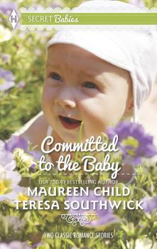 Committed to the Baby - Maureen Child Mills & Boon M&B
